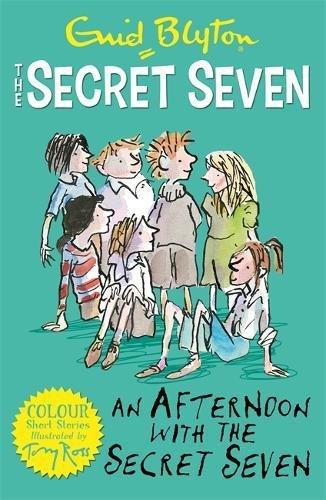 Secret Seven Colour Short Stories: An Afternoon With the Secret Seven: Book 3 (Secret Seven Short Stories) por Enid Blyton