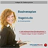 Businessplan Nagelstudio für Existenzgründer