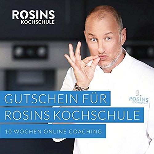 Rosins Kochschule 10 Wochen Online Coaching mit Frank Rosin