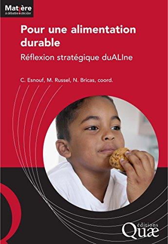 Pour une alimentation durable: Réflexion stratégique duALIne (Matière à débattre et décider) par Nicolas Bricas