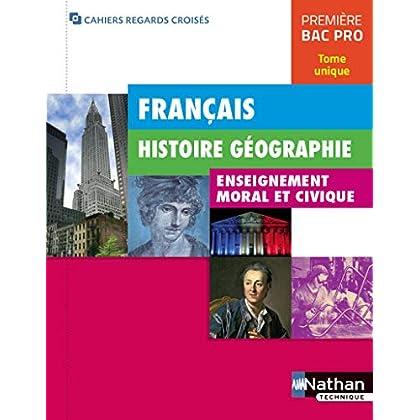 Français - Histoire-Géographie - EMC 1re Bac Pro