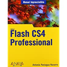 Flash CS4 Professional (Manuales Imprescindibles)