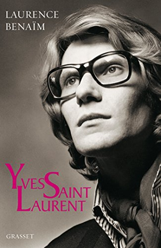 Yves Saint-Laurent par Laurence Benaïm
