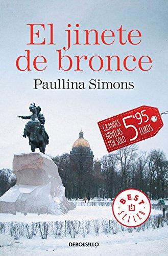 El jinete de bronce (El jinete de bronce 1) (CAMPAÑAS) por Paullina Simons