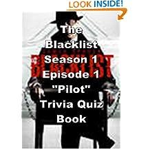 "The Blacklist Season 1 Episode 1 ""Pilot"" Trivia Quiz Book"