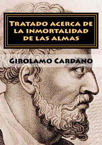 Tratado acerca de la inmortalidad de las almas (Aristotelismo Renacentista nº 1) por Girolamo Cardano