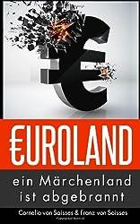 Euroland: Ein Märchenland ist abgebrannt