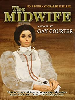 The Midwife by [Courter, Gay]