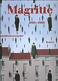 Rene Magritte 1898 -1998. Jubiläumsausgabe - Rene Magritte