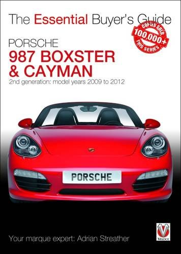 porsche-boxster-cayman-2nd-generation-987-model-years-2009-to-2012-essential-buyers-guide-series
