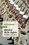 Histoire de la Légion  de 1831 à nos jours par Montagnon