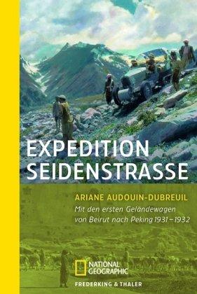 Expedition Seidenstraße: Mit den ersten Geländewagen von Beirut bis Peking