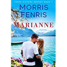 Marianne: Sweet Clean Romance (Three Sisters Resort Series Book 1) (English Edition)