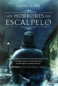 Los Horrores Del Escalpelo par Daniel Mares