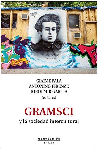 Gramsci y la sociedad intercultural.