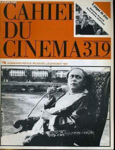 Cahiers du cinema n° 319 - stanley kubrick - television: le docu-drame americain - retrospective mizoguchi a venise... par COLLECTIF