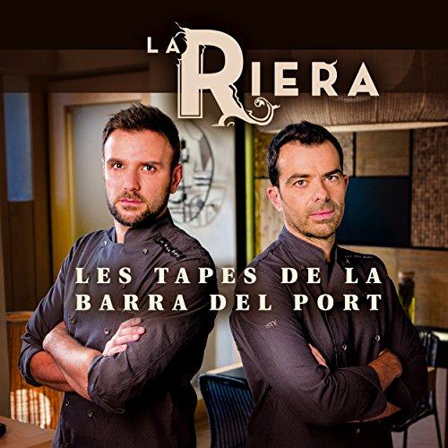 La Barra Del Port. Les Tapes De La Riera (Altres cuina) por Oriol Carrió