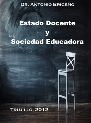 Estado Docente y Sociedad Educadora