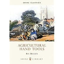 Agricultural Hand Tools (Shire album)
