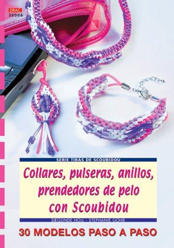 Serie Scoubidou nº 6. COLLARES, PULSERAS, ANILLOS, PRENDEDORES DE PELO CON SCOUBIDOU (Cp - Serie Scoubidou (drac)