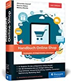 Handbuch Online-Shop: Strategien, Erfolgsrezepte und Lösungen für...