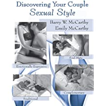 Discovering Your Couple Sexual Style: Sharing Desire, Pleasure, and Satisfaction