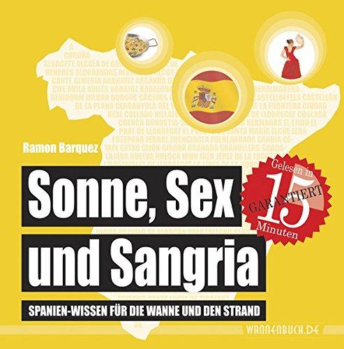 ia: Spanien-Wissen für die Wanne und den Strand (Badebuch) (Badebücher für Erwachsene / Wasserfeste Bücher für große Leser) (Trinken Wannen)