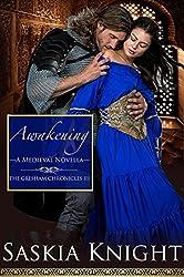 Awakening-A Medieval Romance (The Gresham Chronicles Book 3)