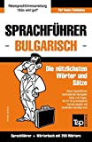 Sprachführer Deutsch-Bulgarisch und Mini-Wörterbuch mit 250 Wörtern - Andrey Taranov