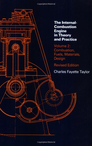 002: The Internal Combustion Engine in Theory and Practice: Combustion Fuels, Materials, Design v. 2