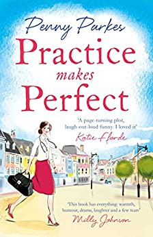 Practice Makes Perfect (The Larkford Series) by [Parkes, Penny]