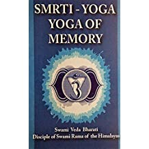 Smrti Yoga: Yoga for Memory