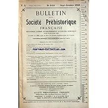 BULLETIN DE LA SOCIETE PREHISTORIQUE FRANCAISE du 01/09/1953 - seances du 22 octobre 1953 articles de berthouin et cordier - cailleux - niederlender , lacam et arnal - dr riquet et cordier - baudet - haeck - pottier - lacorre - bouchud - parruzot et gaudron