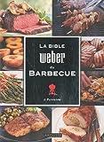 La Bible Weber du Barbecue de Jamie PURVIANCE (2010)