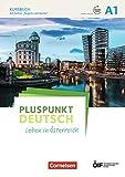 Pluspunkt Deutsch - Leben in Österreich: A1 - Kursbuch mit Audios und Videos online