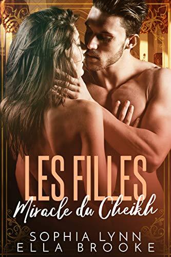 Les Filles Miracle du Cheikh par Sophia  Lynn