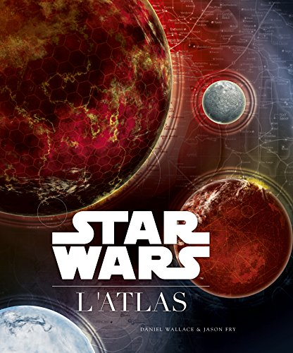 Star Wars : L'Atlas (Star Wars - Atlas) por Collectif