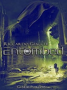 Entombed (InSci-Fi) di [Giacchi, Riccardo]