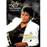 Thriller 25th Anniversary: The Book (UK ED)