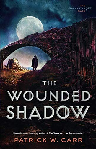 The Wounded Shadow (Darkwater Saga)