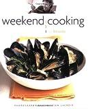 Telecharger Livres Weekend Cooking by Larrivee Ricardo 2010 Paperback (PDF,EPUB,MOBI) gratuits en Francaise