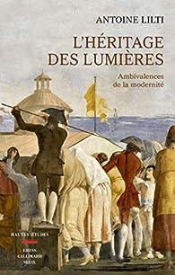 L'héritage des lumières par Antoine Lilti