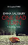 One Bad Turn (DS Coupland Book 3) by Emma Salisbury