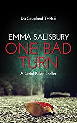 One Bad Turn: A serial killer thriller (DS Coupland Book 3)