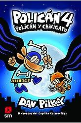 Descargar gratis Policán 4: Policán y Chikigato en .epub, .pdf o .mobi