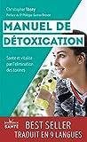 Manuel de détoxication - Santé et vitalité par l'élimination des toxines