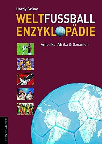 Weltfußball Enzyklopädie: Band 2: Amerika, Afrika, Ozeanien