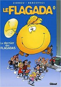 """Afficher """"Le Flagada n° 1 Le dernier des Flagadas"""""""