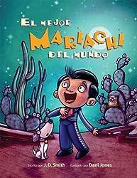 El Mejor Mariachi Del Mundo by J. D. Smith (2008-09-24)