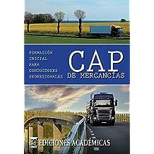 CAP DE MERCANCÍAS. FORMACIÓN INICIAL PARA CONDUCTORES PROFESIONALES